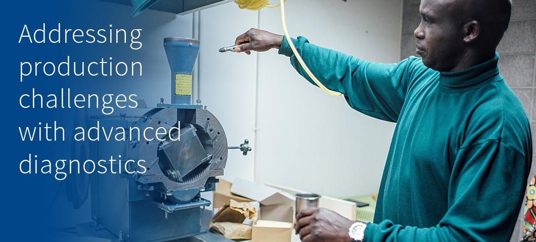Addressing production challenges with advanced diagnostics